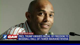 President Trump awards Medal of Freedom to baseball Hall of Famer Mariano Rivera