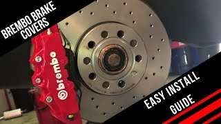 How To Install Brembo Brake Caliper Covers - Quick And Easy