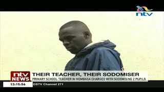 Primary School teacher in Mombasa charged with sodomising 2 pupils
