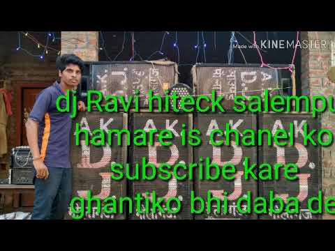 Hard Bass Comptition DJ Ravi Hiteck Salempur