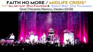 Faith No More - Midlife Crisis w/ All My Life (Foo Fighters) & Surfin' Bird (The Trashmen) [SBD/HQ]