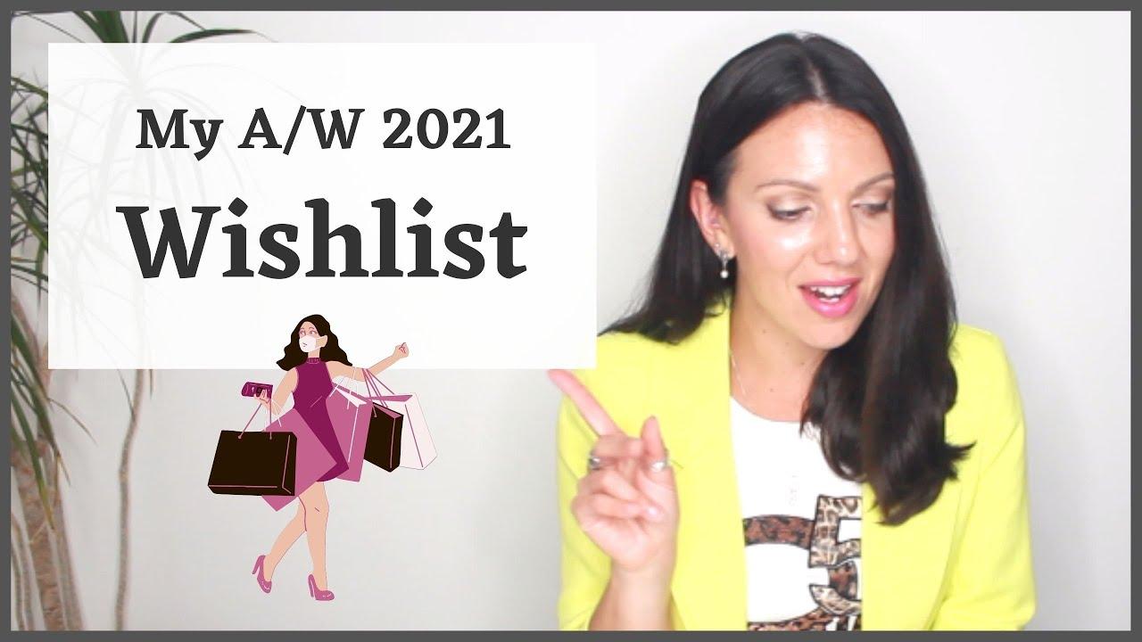 Autumn/Winter Wishlist 2021