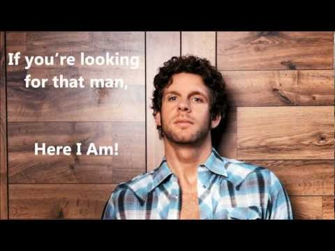 Billy Currington - Here I am with lyrics on screen