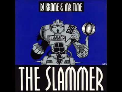 krome & time   the slammer