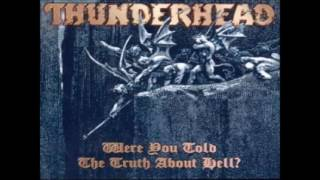 Watch Thunderhead What Mama Dont Know video