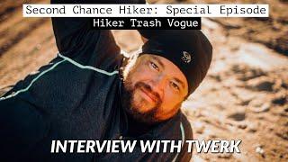 Special Episode: Interview with Twerk of Hiker Trash Vogue | PCT