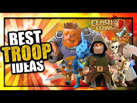 SO MANY BRAND NEW TROOPS!! Best Clash of Clans Troops & Hero Concepts of All-Time |