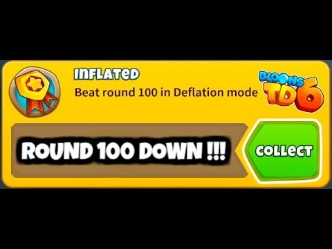 BEATING ROUND 100 ON DEFLATION MODE for the FIRST time - Bloons TD 6