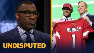 Kyler Murray is 'overhyped' and won't meet expectations – Shannon Sharpe | NFL | UNDISPUTED