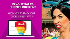 Is Your Sales Funnel Broken? | Know how to Track Your 'Clickfunnels' Stats