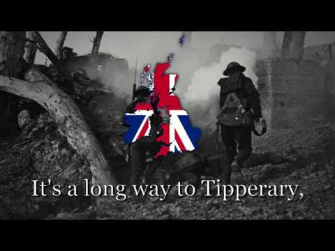 'It's A Long Way To Tipperary' - British Army Song