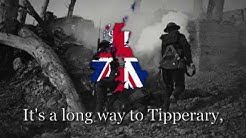 """It's A Long Way To Tipperary"" - British Army Song"