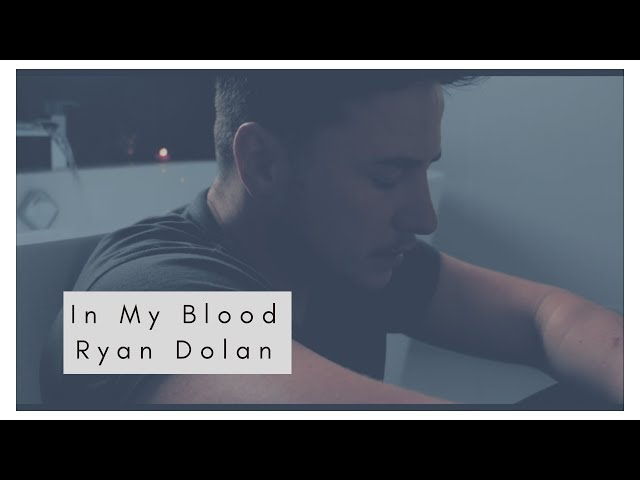 In My Blood - Ryan Dolan
