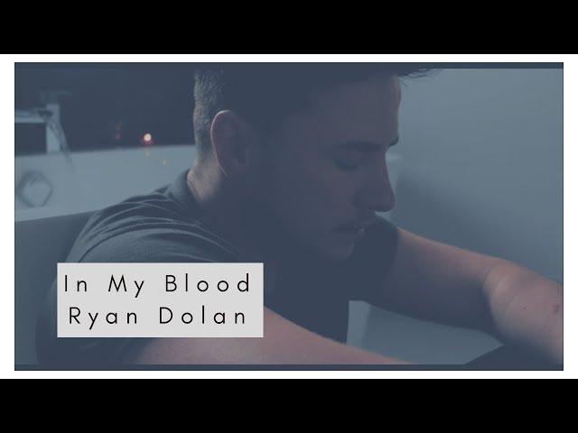 In My Blood - Ryan Dolan