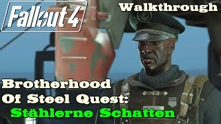 Fallout 4 ★ Brotherhood Of Steel Quest: Stählerne Schatten (Hauptquest) [ Walkthrough ]