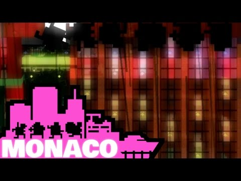 Let's Play Monaco: What's Yours is Mine - Episode 18 - A No Stair Policy
