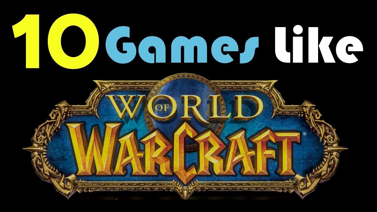 10 Games Like World Of Warcraft Youtube