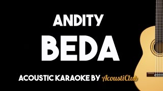 Andity - Beda (Acoustic Guitar Karaoke Backing Track)