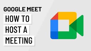 Google Meet: How t๐ Host a Meeting