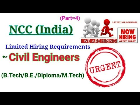 NCC (India) || Hiring Civil Engineers for B.Tech/ B.E. / Diploma / M.Tech || Civil Job Requirements