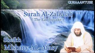 Mishary al afasy Surah Az Zalzalah  full  with audio english translation