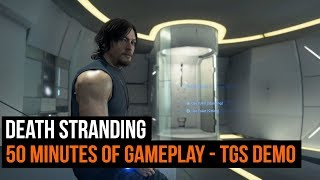Death Stranding Gameplay - 50 minutes of new footage - Gameplay Demo (TGS 2019)