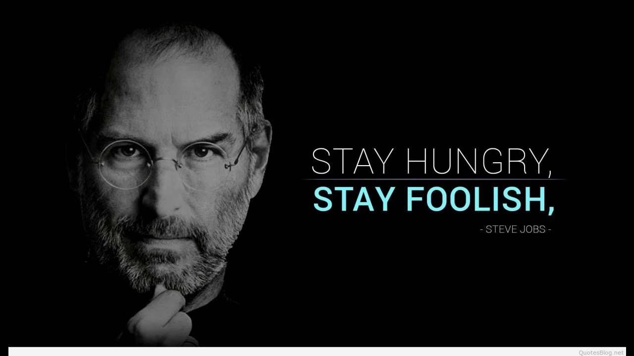 STAY HUNGRY STAY FOOLISH - Best Motivational Video