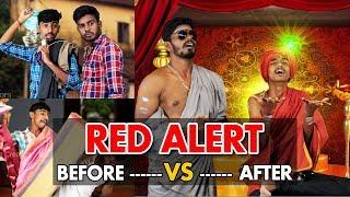 Red Alert | Before vs After | Nithyanandham | Minute Creators