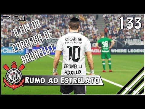 O FIM DA CARREIRA DE BRUNELLI   - RUMO AO ESTRELATO 133 PES 2018