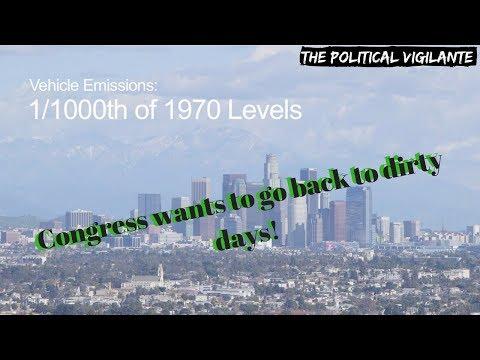 Congress Wants To End Clean Air Act — The Political Vigilante