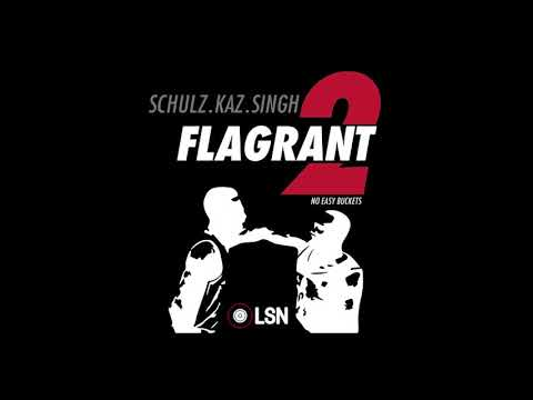 Flagrant 2: No Easy Buckets - 23 and #MeToo