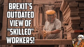 """Brexit's Outdated View Of """"Skilled Workers"""" Is Damaging British Businesses!"""
