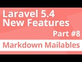 Part 8: Markdown Email Mailables - Laravel 5.4 New Features