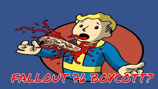 FALLOUT 76 BOYCOTT!: BETHESDA STEP YOUR GAMES UP! (Xbox One/ PS4)