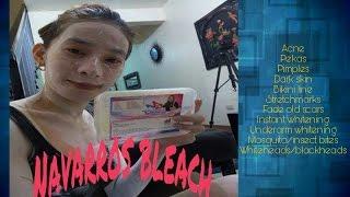 Paano pumuti ng wala pang isang lingo(navarros bleach)the amazing touch of bleach