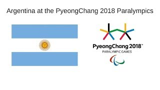 Argentina at the PyeongChang 2018 Winter Paralympics