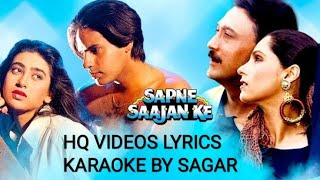 YEH DUA HAI MERI RAB SE - SAPNE SAAJAN KE - HQ VIDEO LYRICS KARAOKE