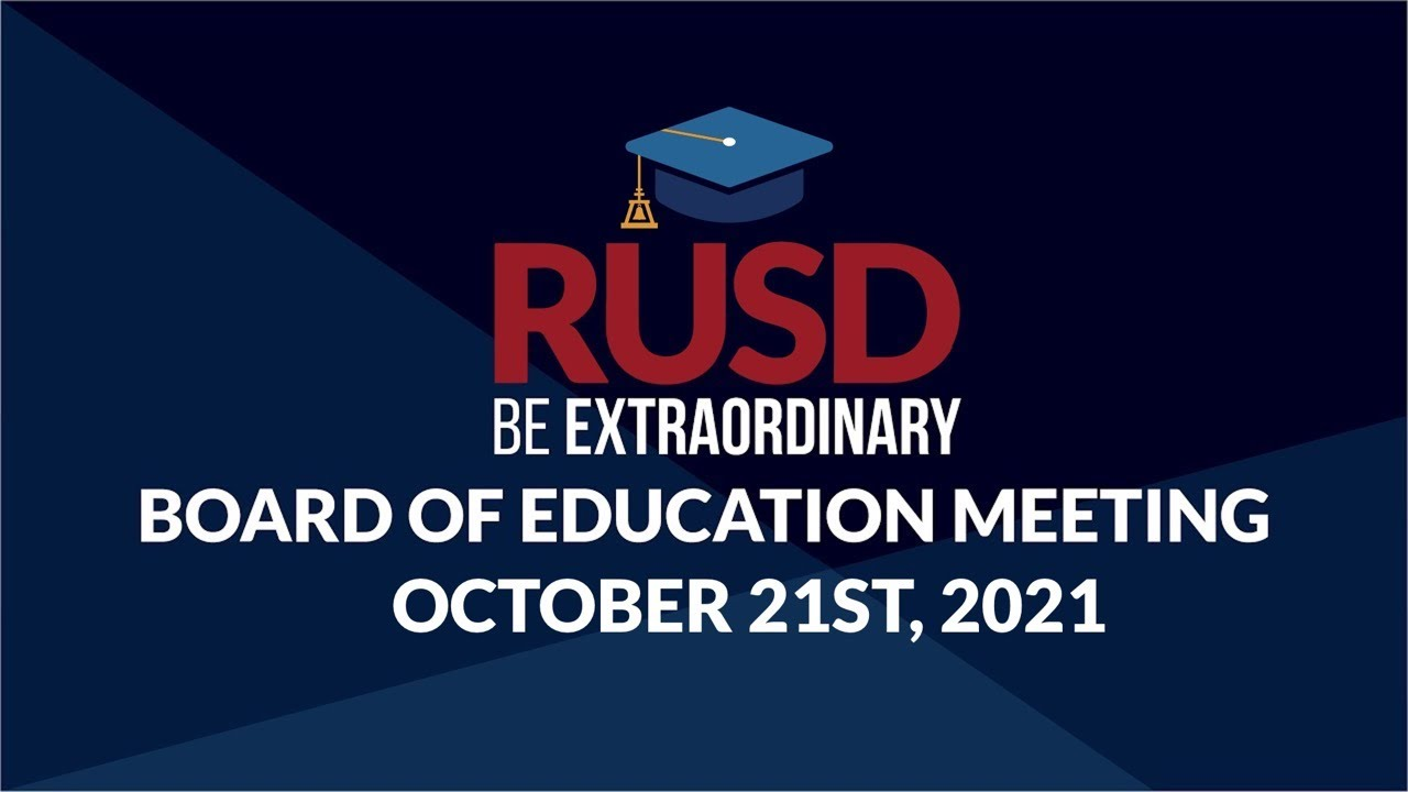 Download LIVE STREAM: RUSD Board Meeting 10-21-2021