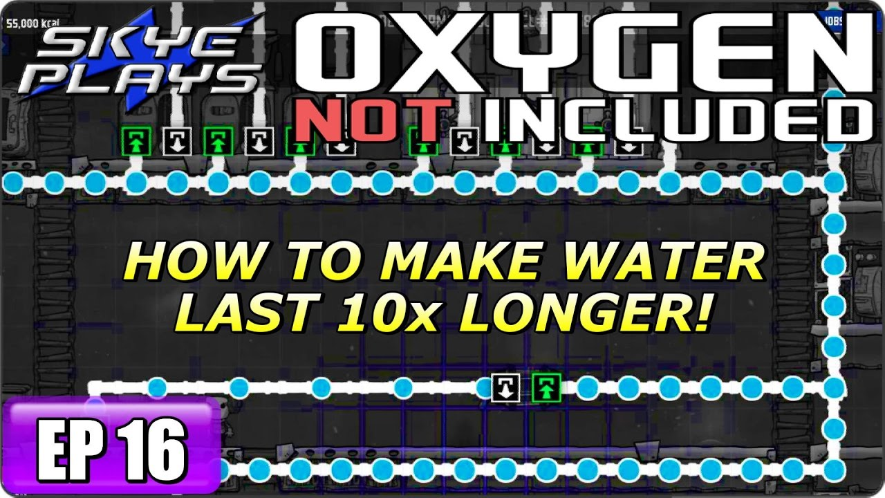 oxygen not included part 16 ▻ how to make water last 10x longer