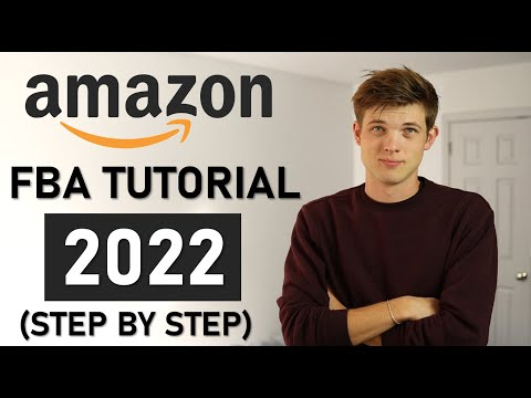 Amazon FBA For Beginners 2021 (Step by Step Tutorial)