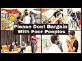 Please Don't Bargain With Poor People's | Based On Social Message | SLR Vines |