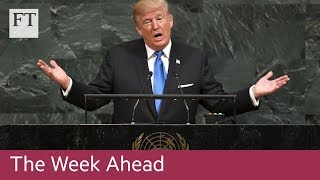 Trump at UN, Labour party conference, H&M results