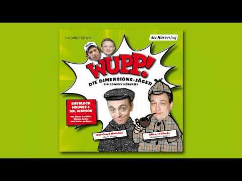WUPP - Die Dimensionsjäger / Komplettes Comedy-Hörspiel