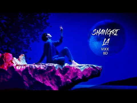 VIXX (빅스) - SHANGRI LA (도원경 (桃源境)) [8D USE HEADPHONE] 🎧