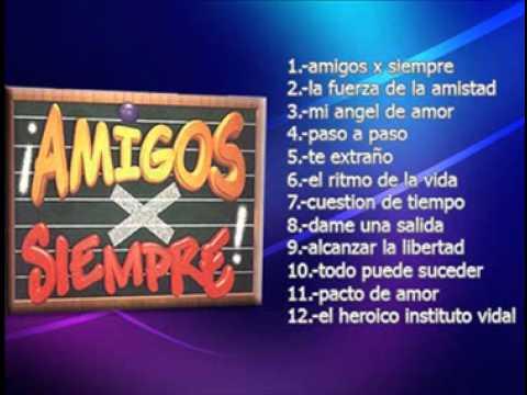 amigos x siempre disco (COMPLETO)