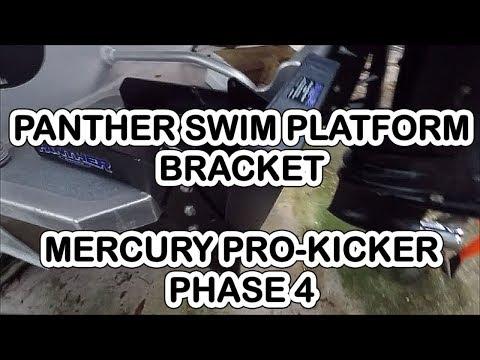 PANTHER SWIM PLATFORM KICKER MOUNT, Phase 4 Install Mercury 15 Pro-KICKER