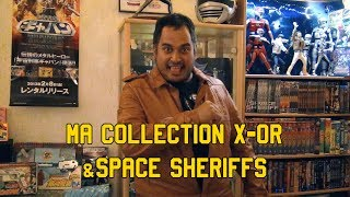 Ma collection X-Or & Space Sheriffs