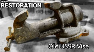 Old USSR Vise Restoration
