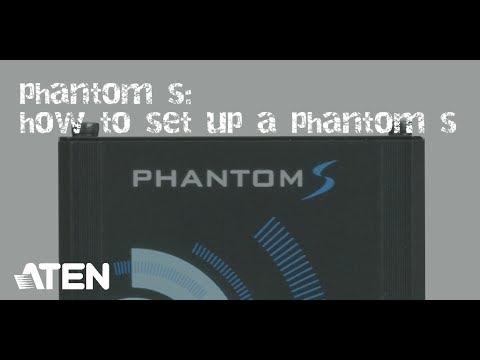 How to Setup a Phantom S / Part 1