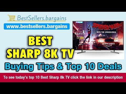 Sharp 8k TV Buying Tips & Top 10 Deals